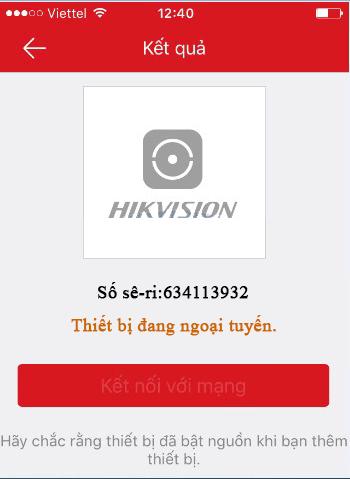thiết bị ngoại tuyến thêm đầu ghi này vào tài khoản ứng dụng Hik-connect