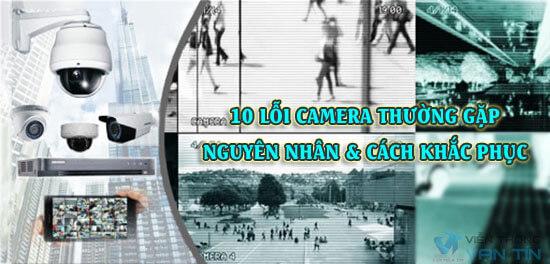 10 lỗi camera thường gặp và cách khắc phục