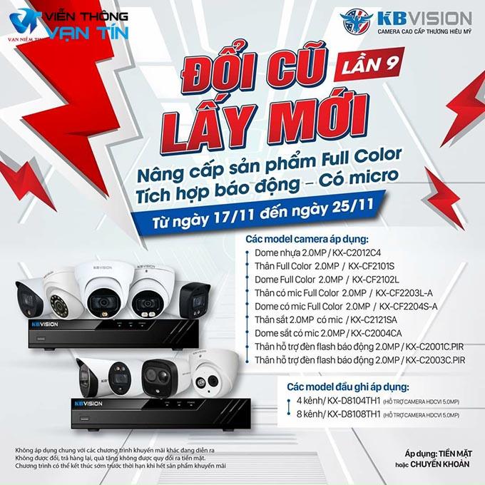 KBVISION Đổi Cũ Lấy Mới Lần 9 - Nâng Cấp Camera Full Color - Có MIC - Báo Động