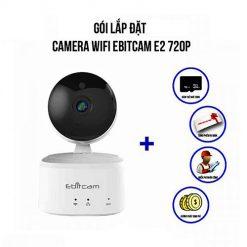 Trọn bộ camera IP Wifi Ebitcam E2 720P giá rẻ, có khuyến mãi