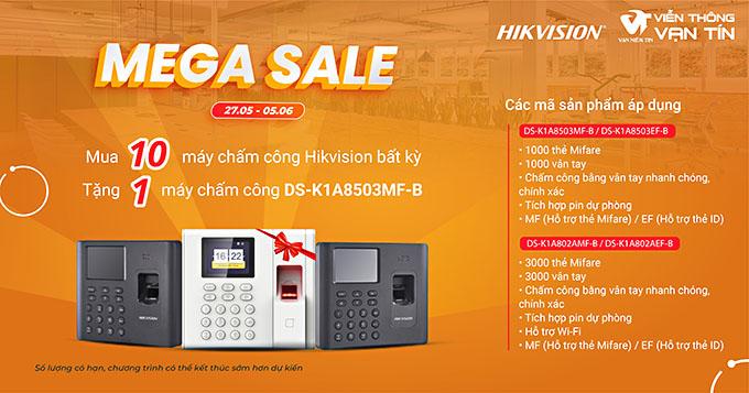 MEGA SALE Mua 10 Tặng 1 máy chấm công thương hiệu HIKVISION