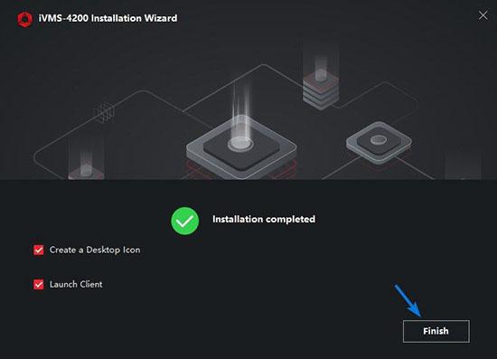 Hoàn tất tiến trình cài đặt iVMS-4200 Client trên máy tính